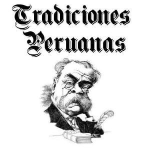 """""""Tradiciones peruanas"""" tiene un lenguaje popular repleto de refranes, proverbios, canciones, coplas, entre otros."""